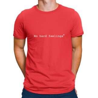 Mens T No Hard Feelings Red