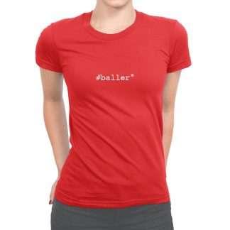 Womens T-Shirt Baller Red